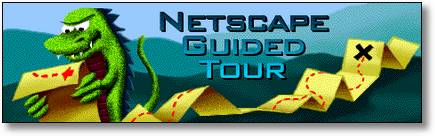 Mozilla: Netscape Guided Tour